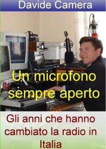 DAVIDE CAMERA UN MICROFONO SEMPRE APERTO